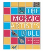 The Mosaic Artist's Bible